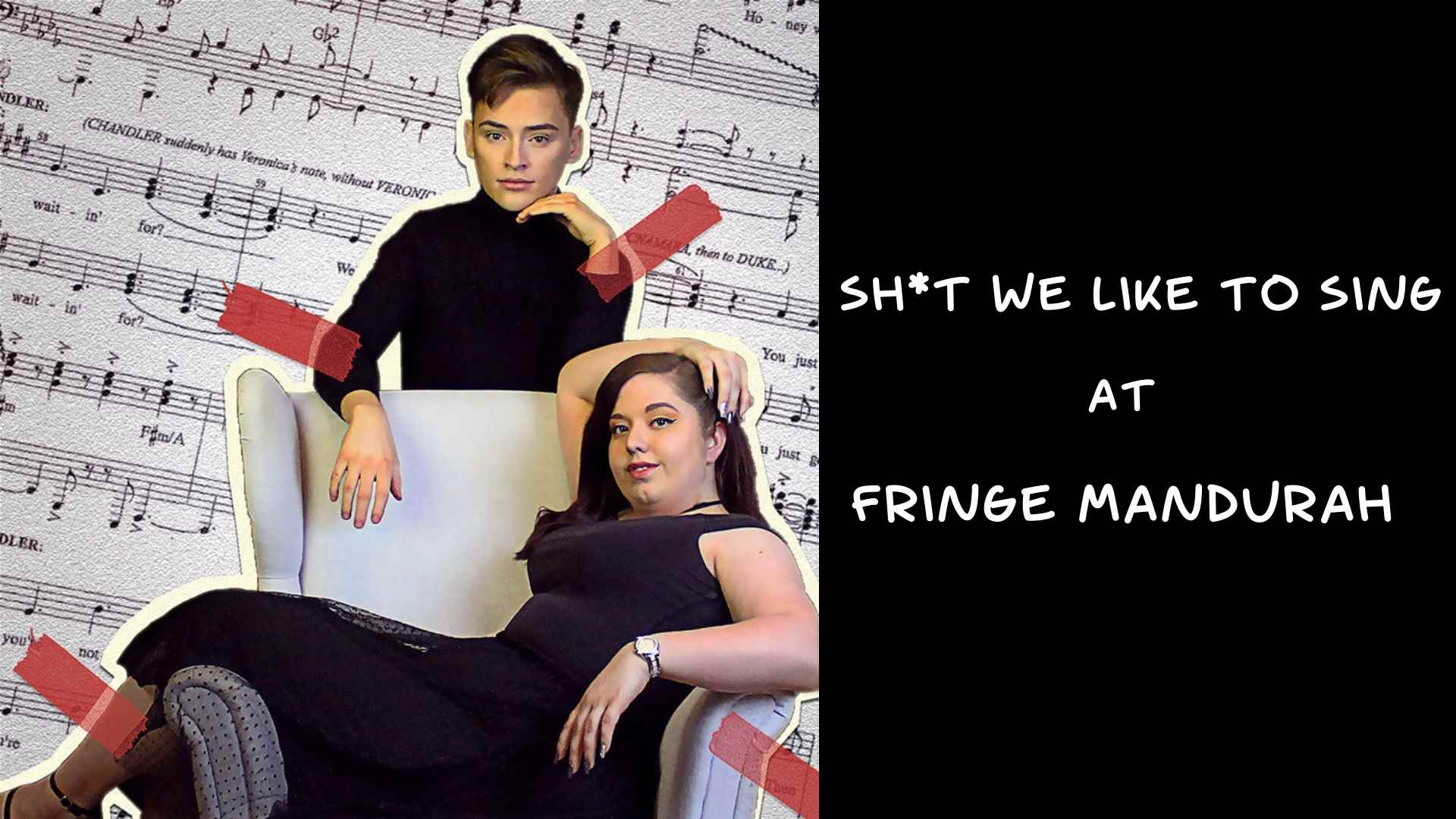 sh*t-we-like-to-sing-at-Fringe-Mandurah