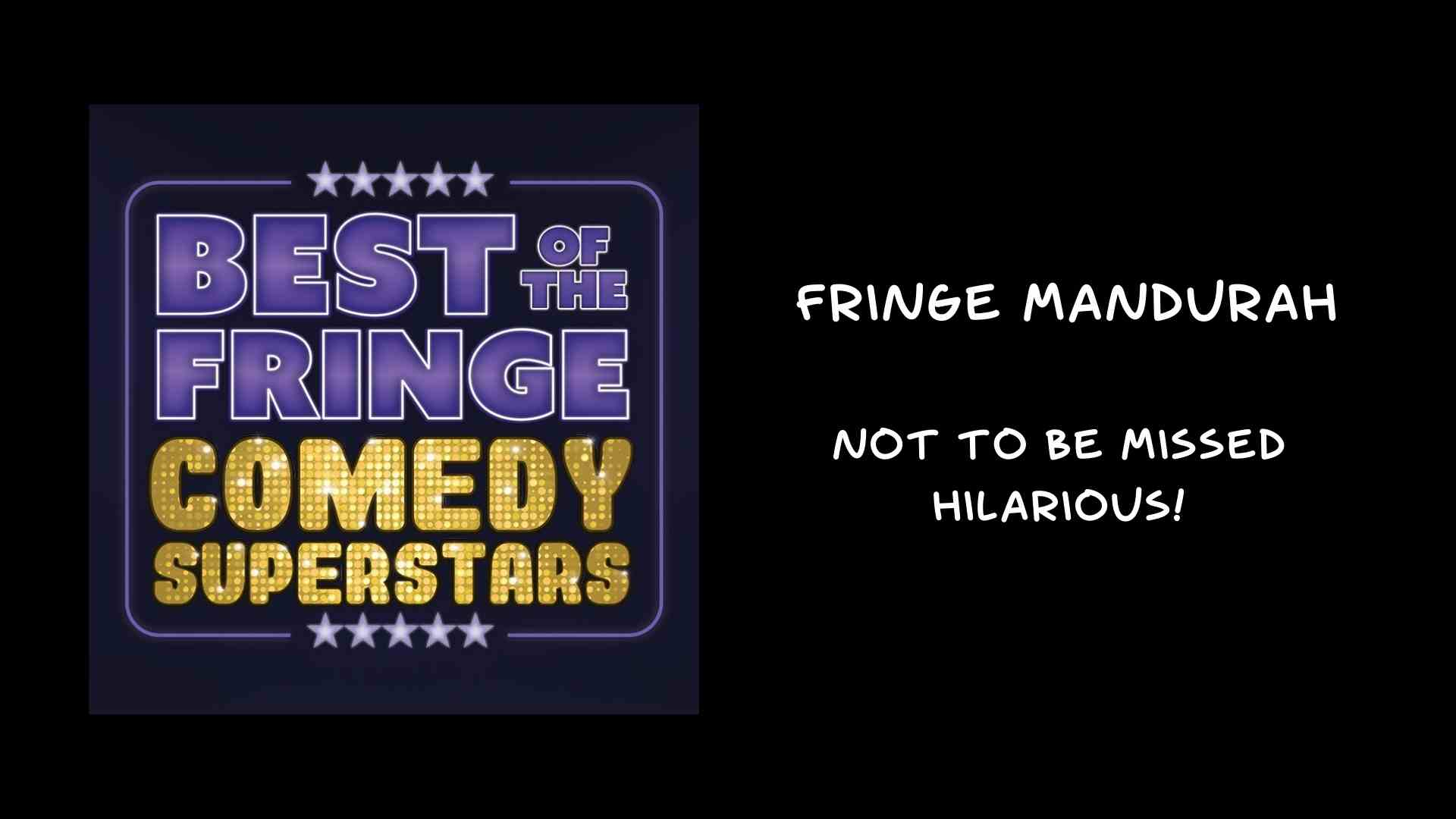 Best of Fringe Comedy at Fringe Mandurah